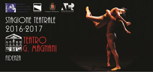 Stagione teatrale 2016 - 2017 Teatro Magnani Fidenza